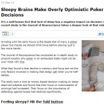 Sleepy Brains Make Overly Optimistic Poker Decisions